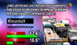 Encuesta 24: 83.4% cree que choferes con multas impagas deben ser sancionados con cárcel