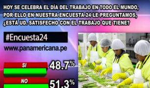Encuesta 24: un 51.3% consideran no sentirse satisfechos con sus trabajos