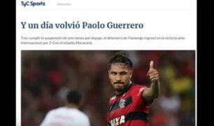 Gran expectativa de los medios periodísticos del mundo por el regreso de Guerrero al Flamengo