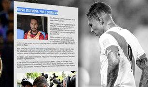 FIFPRO considera injusta sanción a Paolo Guerrero y pidió reunión con FIFA