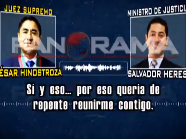 EXCLUSIVO: Panorama revela nuevo audio de juez César Hinostroza y ministro Salvador Heresi