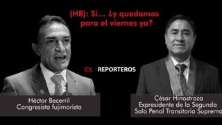 IDL-Reporteros publica audio entre congresista Héctor Becerril y juez Hinostroza