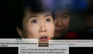 Detención de Keiko Fujimori 'da vuelta al mundo'