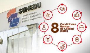 Sunedu: estas son las condiciones básicas de calidad que evalúa para licenciar una universidad