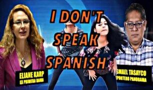 'I don't  speak spanish remix': escucha la parodia de la célebre frase de Eliane Karp