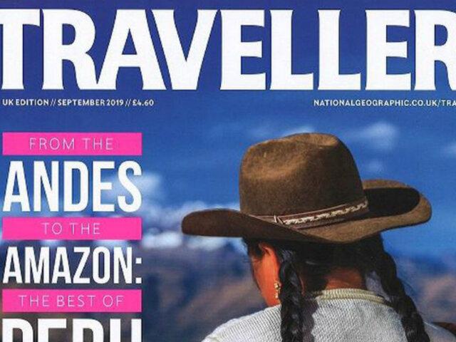 National Geographic Traveller presenta lo mejor del Perú en edición especial
