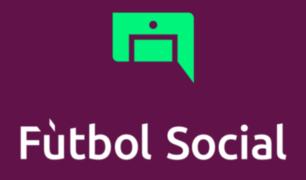 Fútbol Social: la app peruana que acerca a los hinchas de todo el mundo