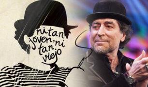"""Joaquín Sabina: 38 estrellas del pop en disco homenaje """"Ni tan joven ni tan viejo"""""""