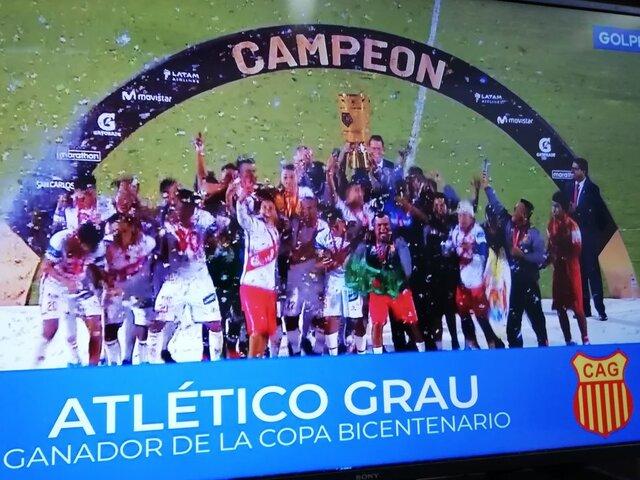 Atlético Grau de Piura es campeón de la Copa Bicentenario y jugará la Copa Sudamericana 2020