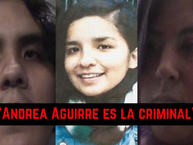 """""""Andrea Aguirre es la criminal"""": esto dijo uno de los dos sospechosos por la muerte de Solsiret Rodríguez"""