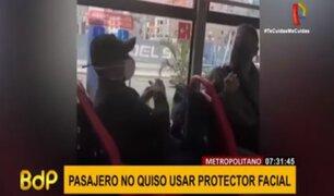 Chorrillos: pasajeros del Metropolitano se enfrentaron a sujeto por quitarse protector facial