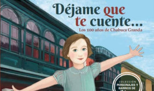 """Presentarán libro """"Déjame que te cuente... Los 100 años de Chabuca Granda"""""""