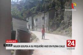 Huancayo: graban a mujer agrediendo a su hijo de 4 años en plena calle