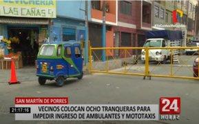 SMP: Vecinos colocan ocho tranqueras para impedir ingreso de ambulantes y mototaxis