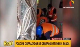 El Agustino: policías se disfrazaron de trabajadores de construcción para detener a banda criminal