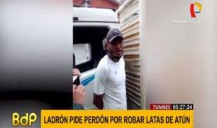 Tumbes: ladrón pide perdón tras ser atrapado por robar latas de atún