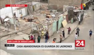 SJM: casa abandonada es utilizada como guarida de ladrones, según vecinos