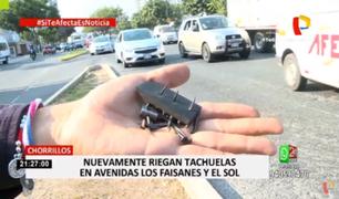 Chorrillos: nuevamente aparecen tachuelas en avenidas Los Faisanes y El Sol