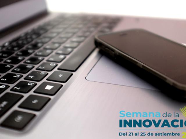 A pocas horas de la tercera edición de la Semana Nacional de la Innovación