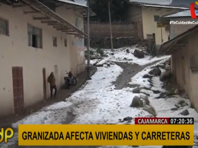 Cajamarca: intensa granizada provocó que tejados colapsen
