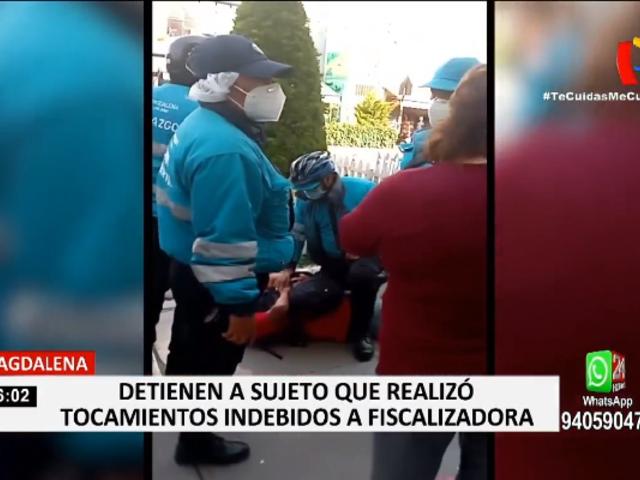 Magdalena: detienen a sujeto que realizó tocamientos indebidos a fiscalizadora