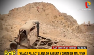 SMP: huacas Palao y Garagay condenadas a desaparecer ante desidia de autoridades