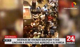San Miguel: decenas de vecinos golpean a sereno que agredió a su pareja