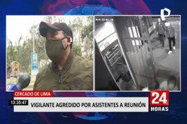 Cercado de Lima: vigilante recibe golpiza por evitar reunión