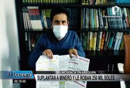 Arequipa: minero es suplantado por delincuentes y le roban 250 mil soles