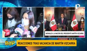 Congresistas reaccionan tras vacancia de Martín Vizcarra