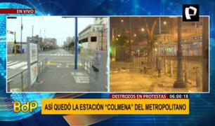 Metropolitano: Estación Colmena quedó destrozada tras protestas