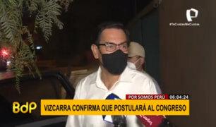 Martín Vizcarra confirmó postulación al Congreso de la República por Somos Perú