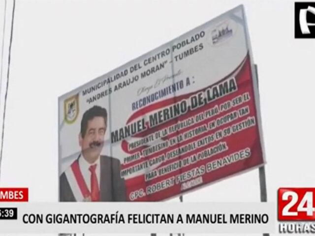 Alcalde colocó gigantografía felicitando a Merino cuando ya no es presidente