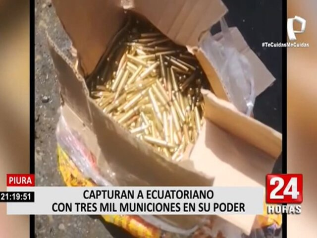 Piura: Capturan a ecuatoriano con tres mil municiones en su poder