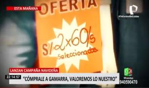 """Reactivación económica: lanzan campaña """"Cómprale a Gamarra, valoremos lo nuestro"""""""