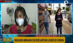 """Dueño acusa a inquilinos de ser parte del Tren de Aragua, pero ellos lo niegan: """"él nos amenaza"""""""