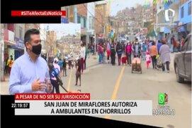 Pese a no ser de su jurisdicción, municipio de SJM autoriza a ambulantes a vender en Chorrillos