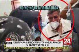 Ica: Identifican a etnocacerista Miguel Falconí en protestas del sur