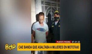 Puente Piedra: cae banda criminal que asaltaba a mujeres a bordo de mototaxi