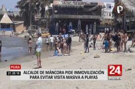Alcalde de Máncora solicita inmovilización social para evitar visita masiva a playas