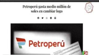 Petroperú responde por gasto de medio millón de soles para cambiar su identidad visual