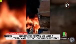 SJM: ¡Hartos de la delincuencia! Vecinos queman mototaxi de asaltante que robó S/ 2 000