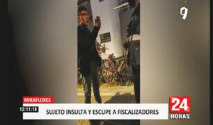 Miraflores: sujeto denigra y escupe a fiscalizador por pedirle que no use la calle como urinario
