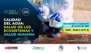 Concytec: especialistas de 12 países debatirán sobre la calidad del agua