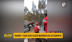 Pasco: padre y sus dos hijos fallecieron en accidente de tránsito