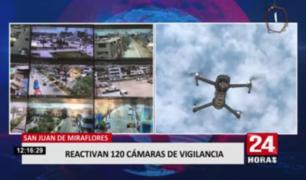 San Juan de Miraflores: reactivan 120 cámaras de vigilancia