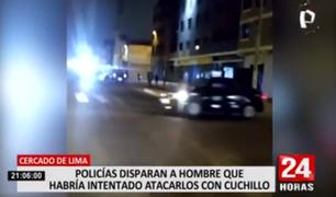 Cercado de Lima: policías disparan a hombre que habría intentado atacarlos con cuchillo