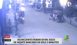 Jaén: delincuentes roban 50 mil soles de agente bancario en solo 2 minutos