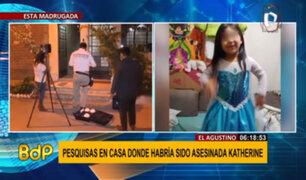 El Agustino: realizaron pesquisas en casa donde habría sido asesinada menor de edad