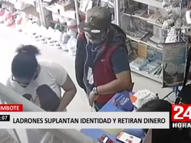 Chimbote: ladrones suplantan identidad y retiran más de 4 mil soles